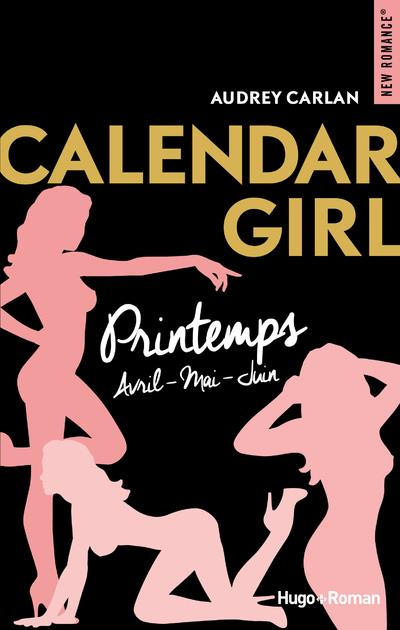 CALENDAR GIRL PRINTEMPS AVRIL-MAI-JUIN